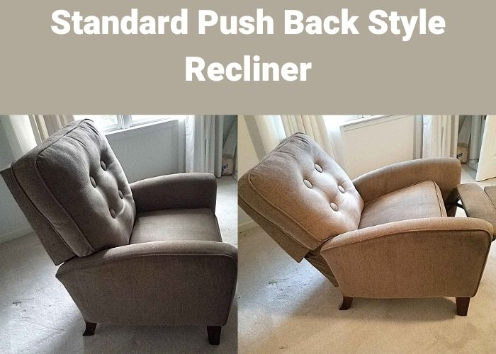 Standard push back recliner in reclined up and down position being tested for comfort